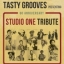 TASTY GROOVES prensenting TRIBUTE TO STUDIO ONE RECORDS (60 anniversary) en la Sala Siroco de Madrid. El Jueves 20 de Marzo.