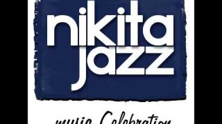Nikita Jazz _ Our Celebration