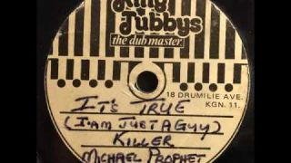 Michael Prophet - It's True